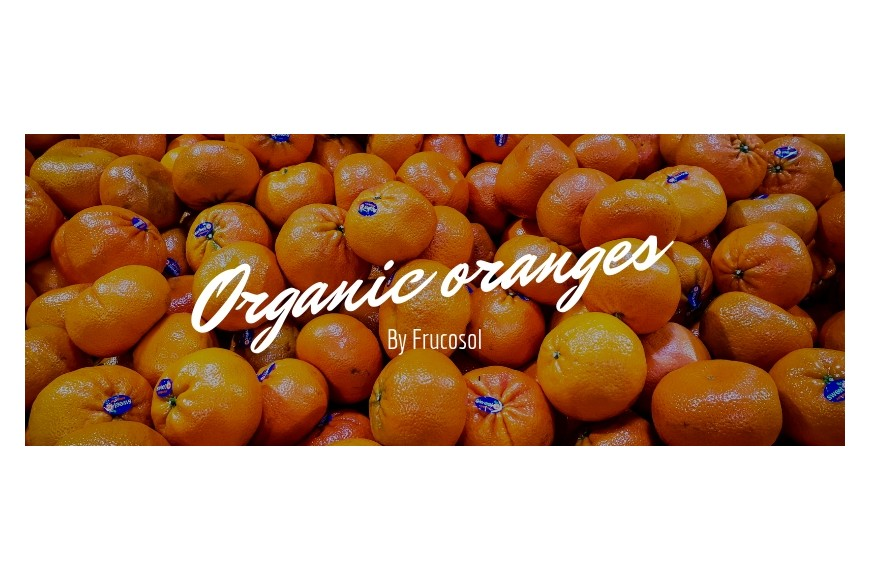 Organic oranges - the best for your family
