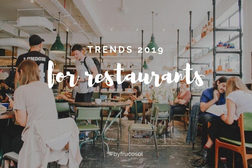Restaurant sector trends for 2019