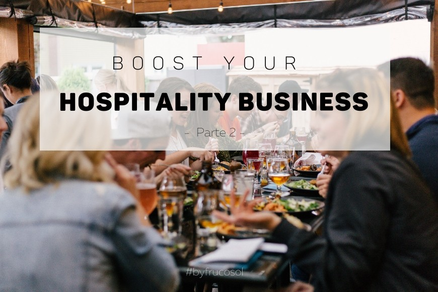 Boost your hospitality business - Part 2